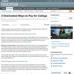 4 Overlooked Ways to Pay for College