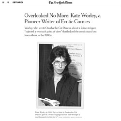 Overlooked No More: Kate Worley, a Pioneer Writer of Erotic Comics