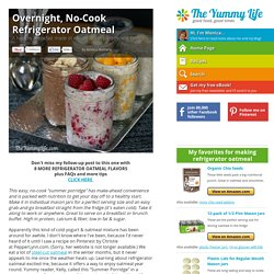 Overnight, No-Cook Refrigerator Oatmeal