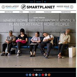 Where some see overpopulation, a plan to attract more people