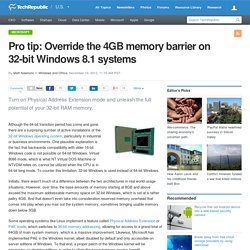 Pro tip: Override the 4GB memory barrier on 32-bit Windows 8.1 systems