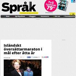 Isländskt översättarmaraton i mål efter åtta år