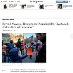'Beyond Measure: Rescuing an Overscheduled, Overtested, Underestimated Generation'