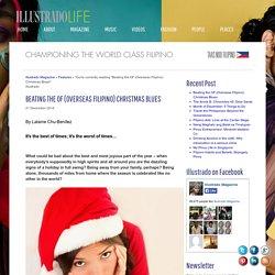 Beating the OF (Overseas Filipino) Christmas Blues - Illustrado Magazine