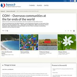 COM – Overseas communities at the far ends of the world