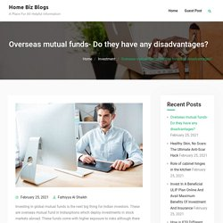 Overseas mutual funds- Do they have any disadvantages?