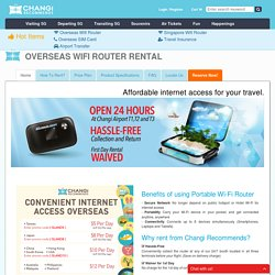 Overseas Wi-Fi Router Rental - Changi Recommends