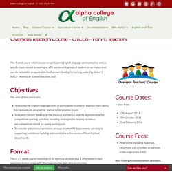 Overseas Teachers Course - OTC06 - For PE Teachers - Alpha College of English