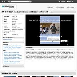 SLI.SE - FN & UNICEF - En översiktsfilm om FN och barnkonventionen