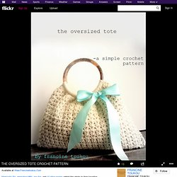 THE OVERSIZED TOTE CROCHET PATTERN