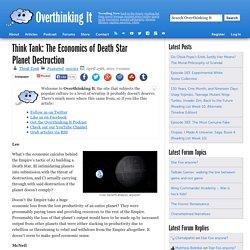 The Economics of Death Star Planet Destruction