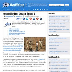 Overthinking Lost: Season 6 Episode 1