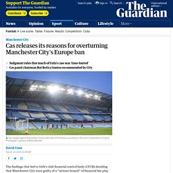Cas releases its reasons for overturning Manchester City's Europe ban
