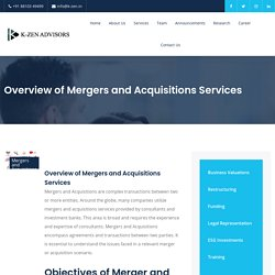 Overview of Mergers and Acquisitions Services - K-ZEN Advisors
