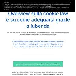 Overview sulla cookie law e su come adeguarsi grazie a iubenda