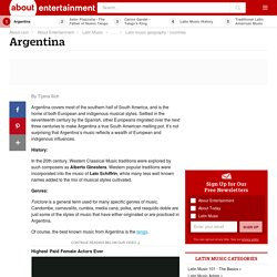 Overview of the Music of Argentina, Yesterday and Today