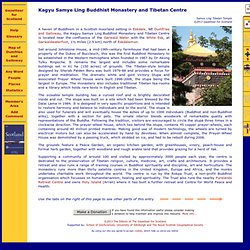 Overview of Kagyu Samye Ling Buddhist Monastery and Tibetan Centre