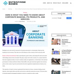 Overview of Corporate Banking in India, Services and Products