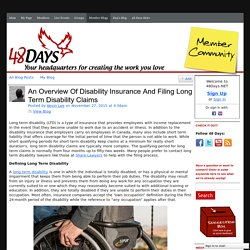 An Overview Of Disability Insurance And Filing Long Term Disability Claims - 48Days.NET