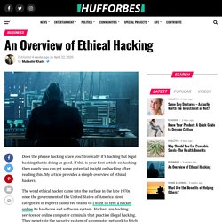An Overview of Ethical Hacking – Hufforbes