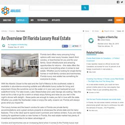 An Overview Of Florida Luxury Real Estate