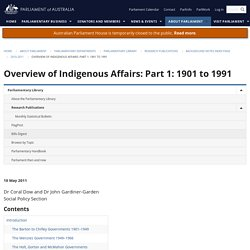 Overview of Indigenous Affairs: Part 1: 1901 to 1991