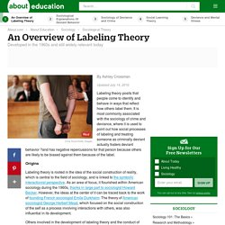 An Overview of Labeling Theory in Sociology