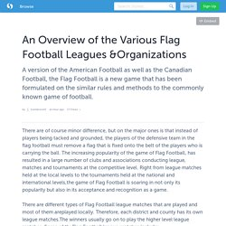 An Overview of the Various Flag Football Leagues &Organizations