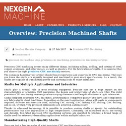Overview: Precision Machined Shafts