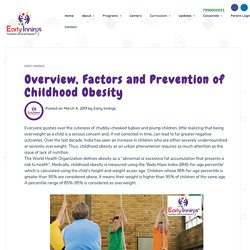 Overview, Factors and Prevention of Childhood Obesity