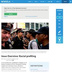 Issue Overview: Racial profiling