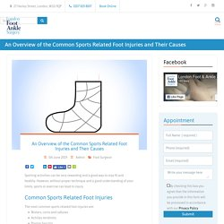 An Overview of the Common Sports Related Foot Injuries and Their Causes