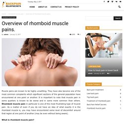 Overview of rhomboid muscle pains.