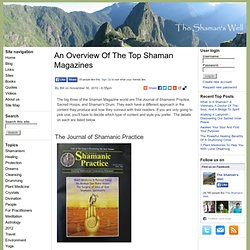 An Overview Of The Top Shaman Magazines