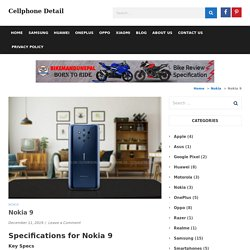 Nokia 9 Pure View Overview, Features, Specifications and Price