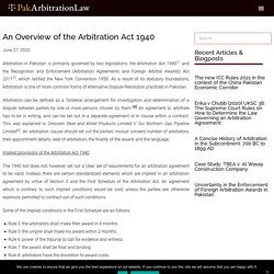 An Overview of the Arbitration Act 1940