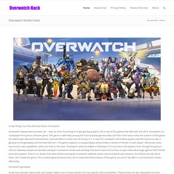 Get a free aimbot / hack for the overwatch game!