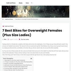 7 Best Bikes for Overweight Females (Plus Size Ladies) – Product Research – Product Reviews, Buying Guides
