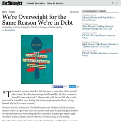 We're Overweight for the Same Reason We're in Debt - Books