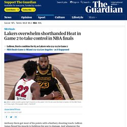Lakers overwhelm shorthanded Heat in Game 2 to take control in NBA finals