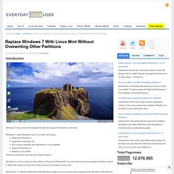 Replace Windows 7 With Linux Mint Without Overwriting Other Partitions