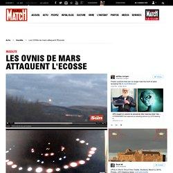Les OVNIs de mars attaquent l'Ecosse