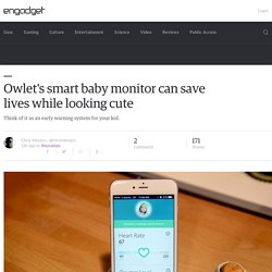 Owlet's smart baby monitor can save lives while looking cute
