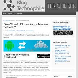 OwnCloud : Et l'accès mobile aux fichiers ?