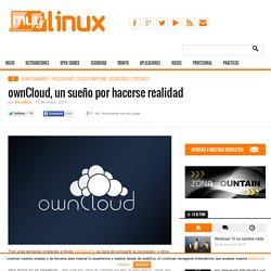 ownCloud, un sueño por hacerse realidad