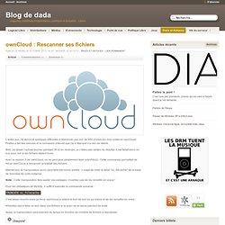 ownCloud : Rescanner ses fichiers