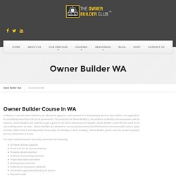 Owner Building Course in WA - Owner Builder Club