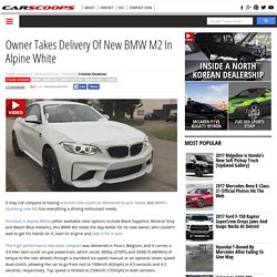 Owner Takes Delivery Of New BMW M2 In Alpine White