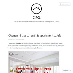 Owners: 6 tips to rent his apartment safely – CIRCL
