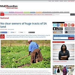 No clear owners of huge tracts of SA land